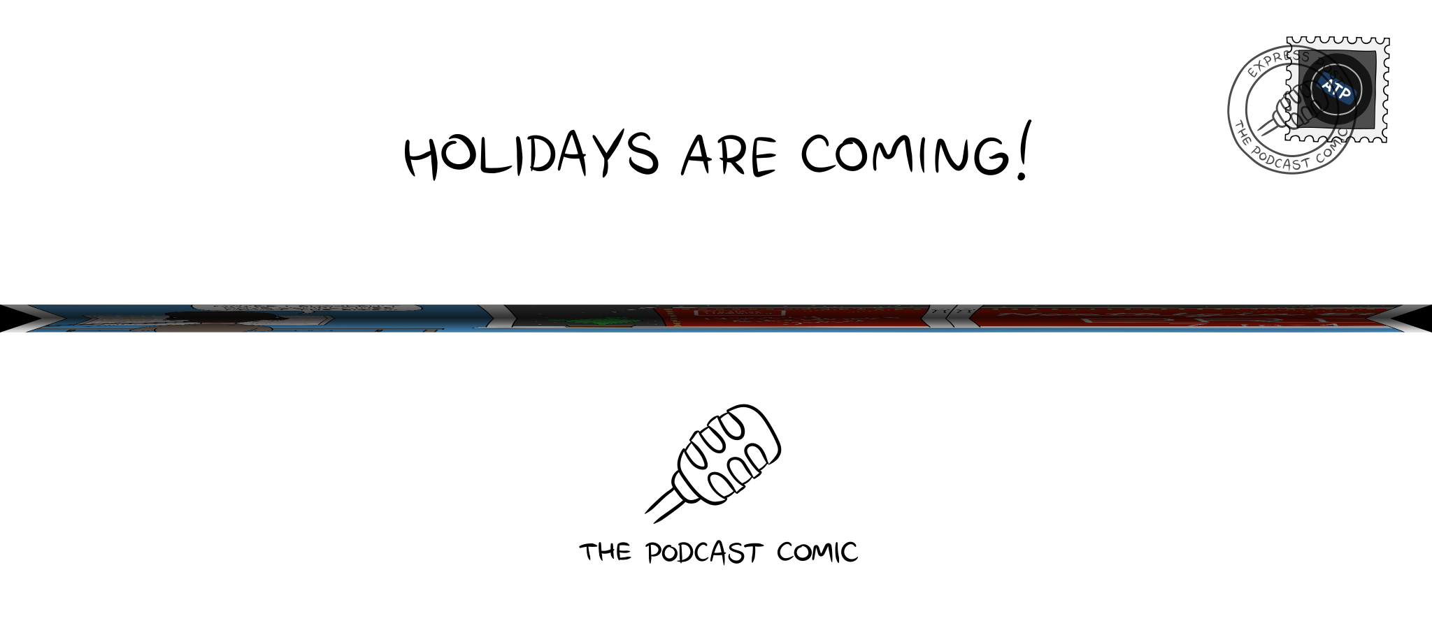 Folded comic 'Holidays Are Coming!'